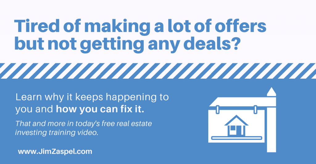 Making a lot of offers but not getting any deals-