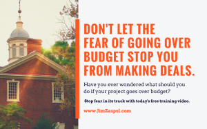 Is The Fear Of Going Over Budget Stopping You From Working On Rehab Projects? Not Anymore.