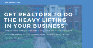 Get Realtors to Do the Heavy Lifting in Your Business