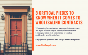 3 Critical Pieces to Know When it Comes to Wholesaling Contracts