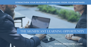 The Significant Learning Opportunity